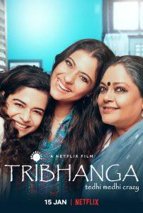 Tribhanga - Tedhi Medhi Crazy (2021) สวยสามส่วน